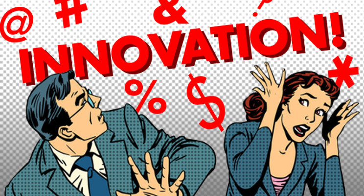 When did 'innovation' become a 4-letter word?
